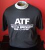 ATF - WHO'S BRINGING THE CHIPS SHORT SLEEVE T-SHIRT SIZE S - XL